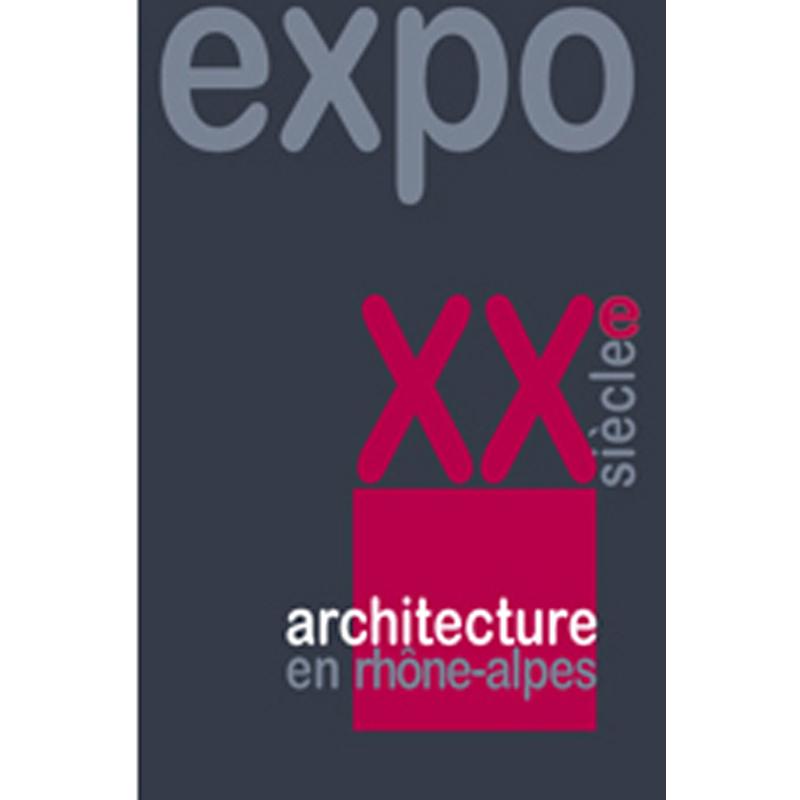 Architecture XXe en rhône alpes